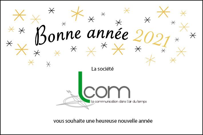 """alt = """" Bonne et heureuse année 2021 avec Lcom ! """""""